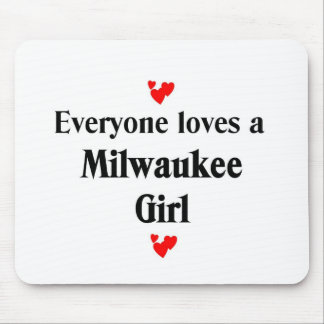 Everyone loves a Milwaukee Girl Mouse Pad