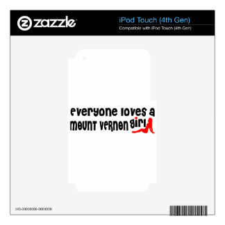 Everyone loves a Mount Vernon girl iPod Touch 4G Decals