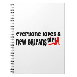 Everyone loves a New Orleans girl Notebook