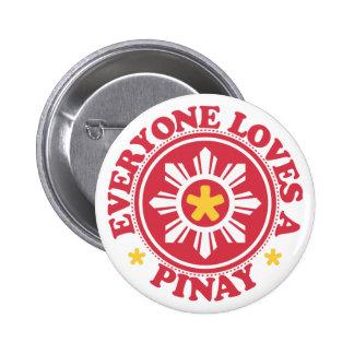 Everyone Loves a Pinay - Red Pin