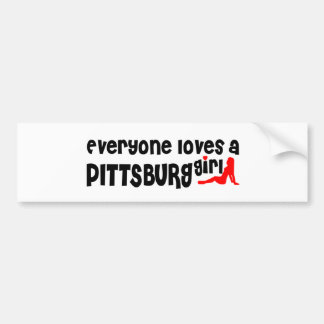 Everyone loves a Pittsburg girl Car Bumper Sticker
