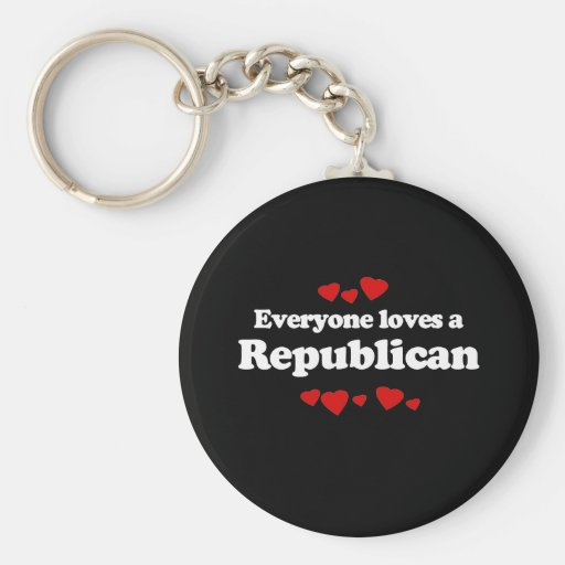 Everyone loves a Republican  (white) Keychain