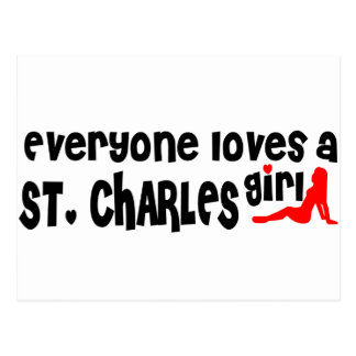 Everyone loves a St. Charles girl Postcard