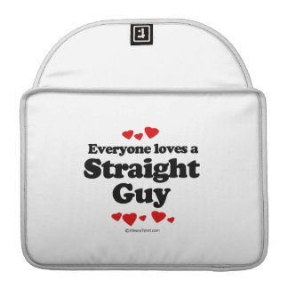 Everyone Loves a Straight Guy T-shirt MacBook Pro Sleeves