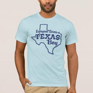 Everyone Loves a Texas Boy T-Shirt
