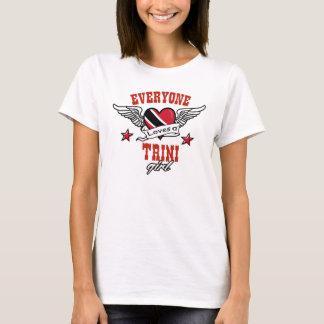 Everyone loves a Trini girl T-Shirt