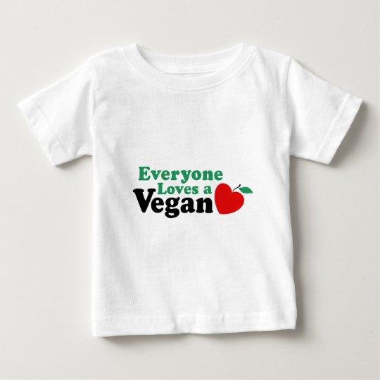 Everyone Loves a Vegan Baby T-Shirt