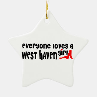 Everyone loves a West Haven girl Double-Sided Star Ceramic Christmas Ornament