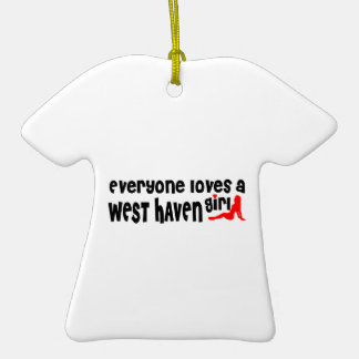 Everyone loves a West Haven girl Double-Sided T-Shirt Ceramic Christmas Ornament
