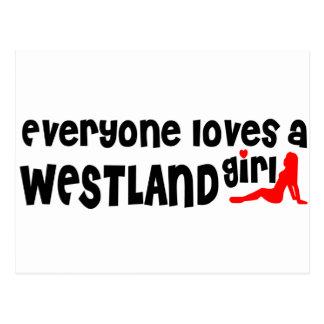 Everyone loves a Westland girl Postcard