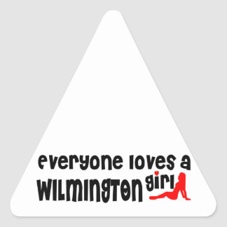 Everyone loves a Wilmington girl Triangle Sticker
