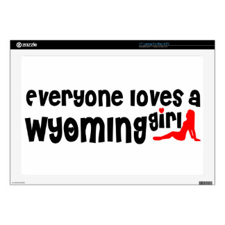 """Everyone loves a Wyoming girl 17"""" Laptop Decal"""