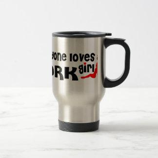 Everyone loves a York girl Travel Mug
