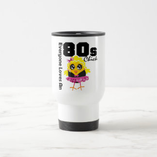 Everyone Loves An 80s Chick 15 Oz Stainless Steel Travel Mug