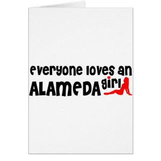 Everyone loves an Alameda girl Greeting Card
