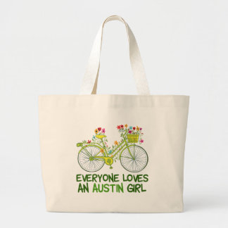 Everyone Loves an Austin Girl Large Tote Bag