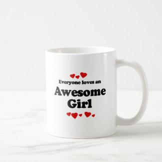 Everyone Loves an Awesome Girl T-shirt Coffee Mug
