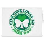 Everyone Loves an Irish Dad Greeting Card