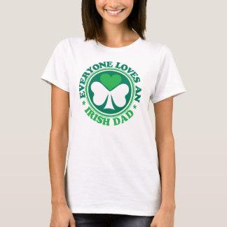 Everyone Loves an Irish Dad T-Shirt