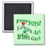 Everyone Loves An Irish Girl Fridge Magnet