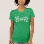 Everyone Loves An Irish Girl Tee Shirt