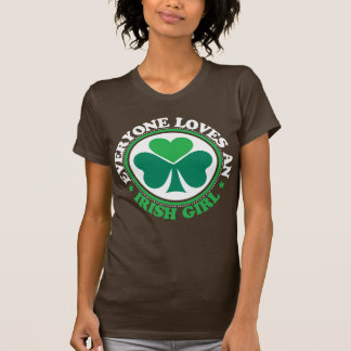 Everyone Loves an Irish Girl - White Shirts