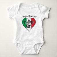 Everyone Loves An Italian Girl Baby Bodysuit