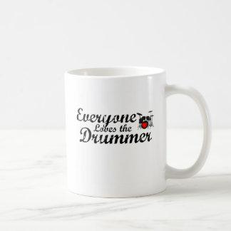 Everyone Loves The Drummer Coffee Mug
