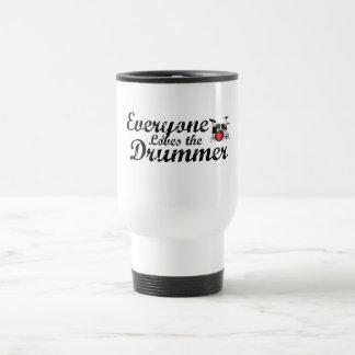Everyone Loves The Drummer Travel Mug