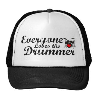 Everyone Loves The Drummer Trucker Hat