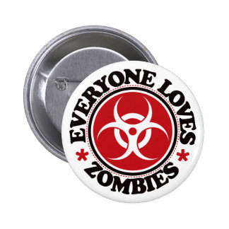 Everyone Loves Zombies - Red Pinback Button