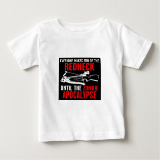 Everyone Makes Fun of the Redneck  Zombie Attack Baby T-Shirt