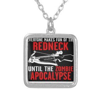 Everyone Makes Fun of the Redneck  Zombie Attack Custom Jewelry