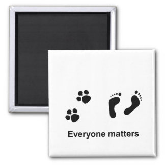 Everyone matters 2 inch square magnet