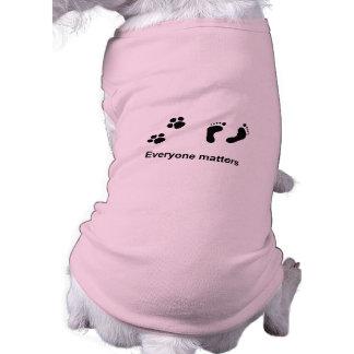 Everyone matters dog t-shirt