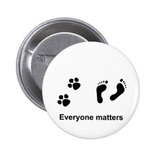 Everyone matters pinback button