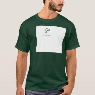 Everyone needs a lackey T-Shirt