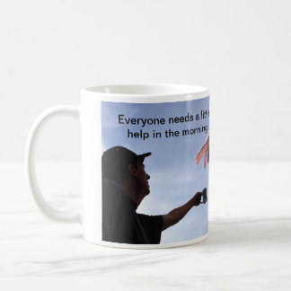 Everyone Needs a little help Classic White Coffee Mug