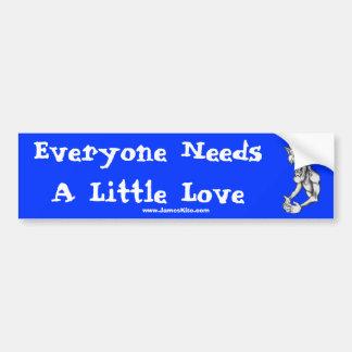 Everyone Needs A Little Love Car Bumper Sticker