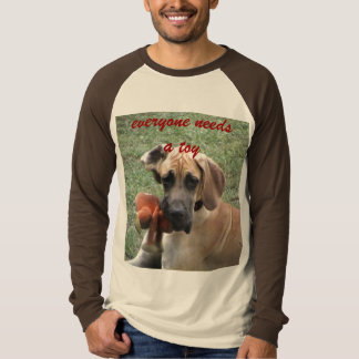 everyone needs a toy T-Shirt