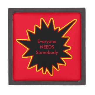 Everyone NEEDS Somebody jGibney The MUSEUM Zazzle Gift Box