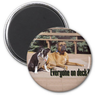 Everyone on deck? magnet