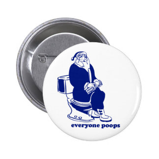 Everyone Poops 2 Inch Round Button