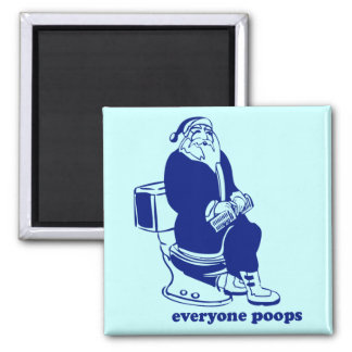 Everyone Poops 2 Inch Square Magnet