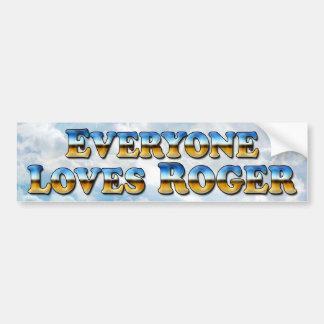 Everyone Roger - Bumper Sticker