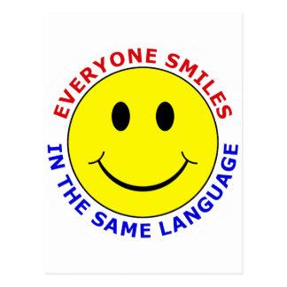 Everyone Smiles In The Same Language Postcard