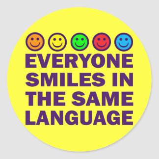 EVERYONE SMILES IN THE SAME LANGUAGE STICKERS