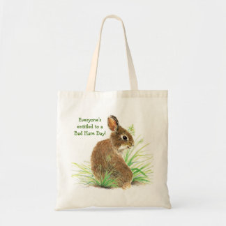 Everyone's Entitled to a Bad Hare Day, Bunny Humor Budget Tote Bag