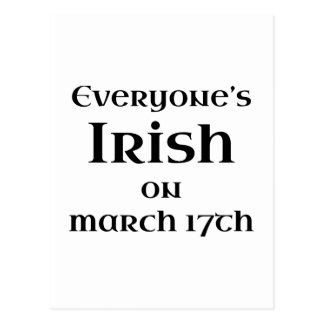 Everyone's Irish On March 17th Postcard