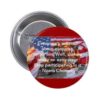 Everyone's worried about stopping terrorism... 2 inch round button
